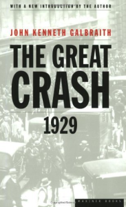 "Cover of ""The Great Crash 1929"" by John Kenneth Galbraith. Houghton Mifflin  Company, New York, 1954."